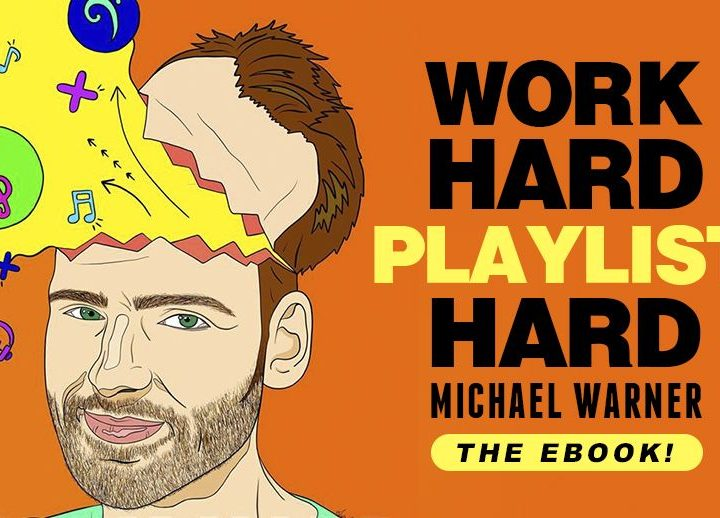 Work Hard Playlist Hard; an Ebook for streaming survival